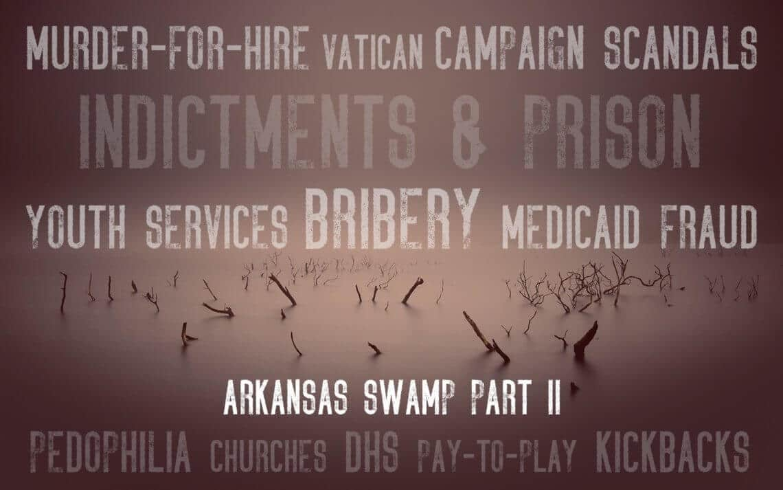 Arkansas Swamp Part II: Spotlight on Clinton Foundation | coreysdigs com