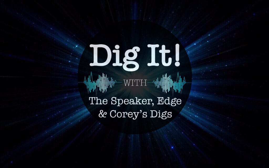 Dig It! Podcast